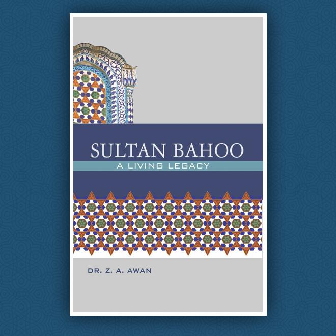 Sultan Bahoo - A Living Legacy